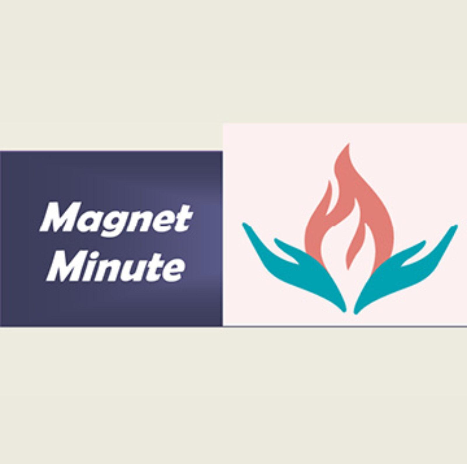 Magnet Minute: July 2021